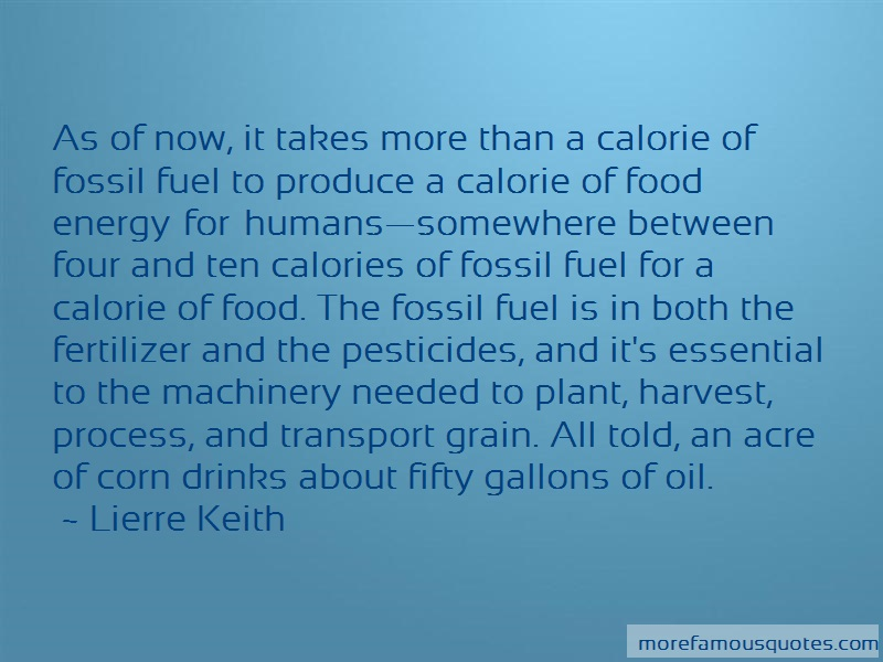 Lierre Keith Quotes: As of now it takes more than a calorie