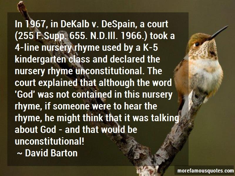 David Barton Quotes: In 1967 in dekalb v despain a court 255