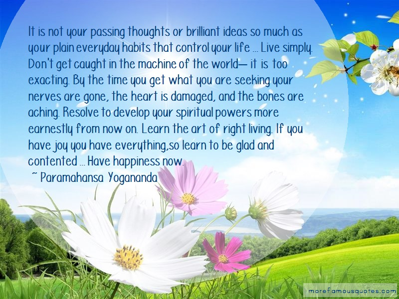 Paramahansa Yogananda Quotes: It Is Not Your Passing Thoughts Or