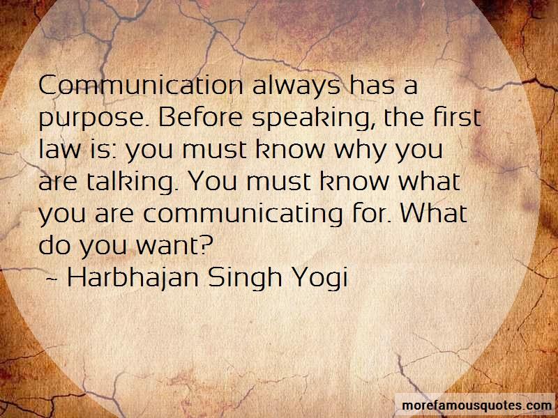 Harbhajan Singh Yogi Quotes: Communication always has a purpose