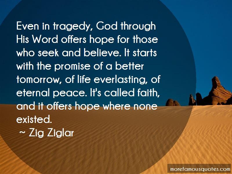 Zig Ziglar Quotes: Even in tragedy god through his word