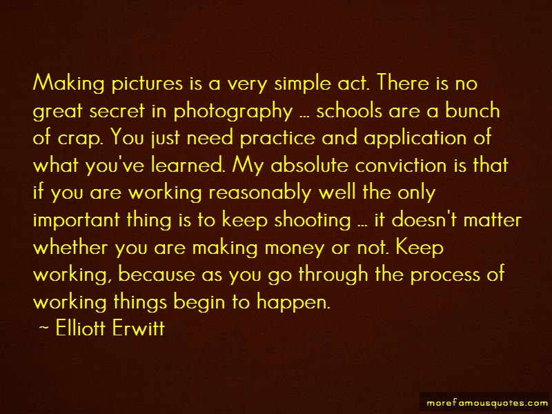 Elliott Erwitt Quotes: Making Pictures Is A Very Simple Act