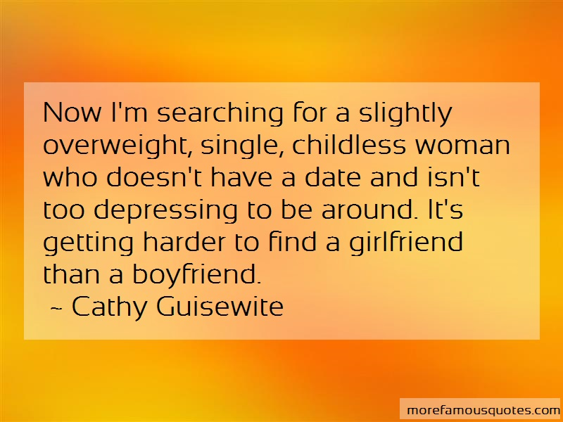 Cathy Guisewite Quotes: Now Im Searching For A Slightly