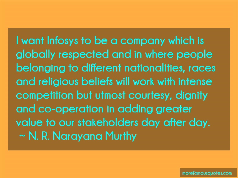 N. R. Narayana Murthy Quotes: I Want Infosys To Be A Company Which Is