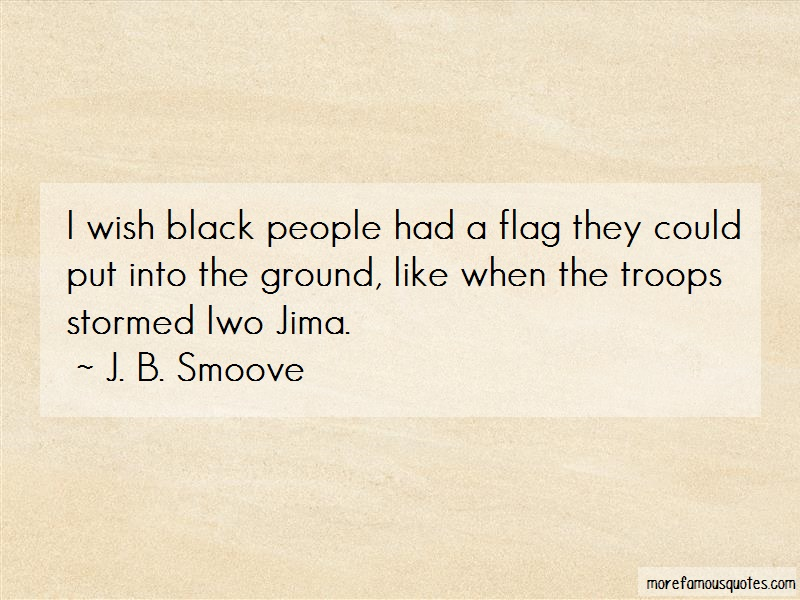 J. B. Smoove Quotes: I wish black people had a flag they