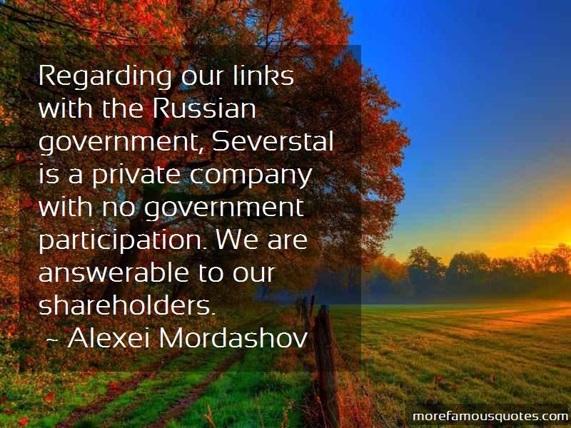 Alexei Mordashov Quotes: Regarding Our Links With The Russian