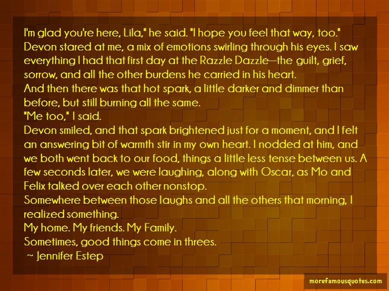 Jennifer Estep Quotes: Im Glad Youre Here Lila He Said I Hope