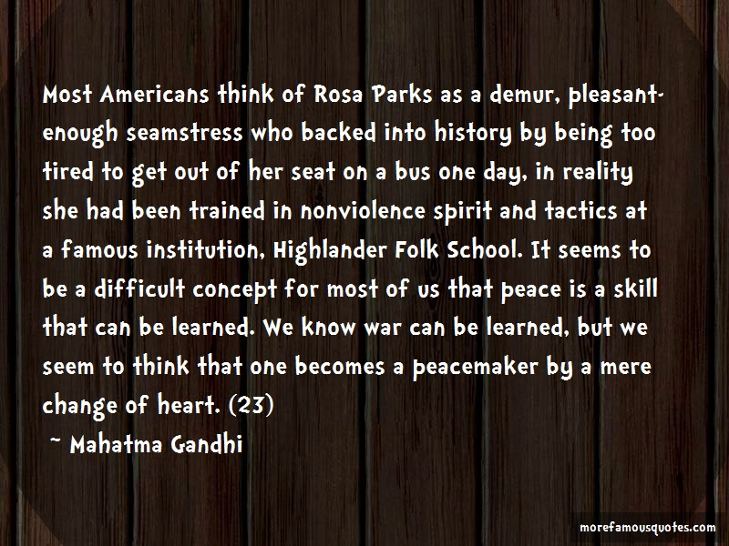 Mahatma Gandhi Quotes: Most Americans Think Of Rosa Parks As A