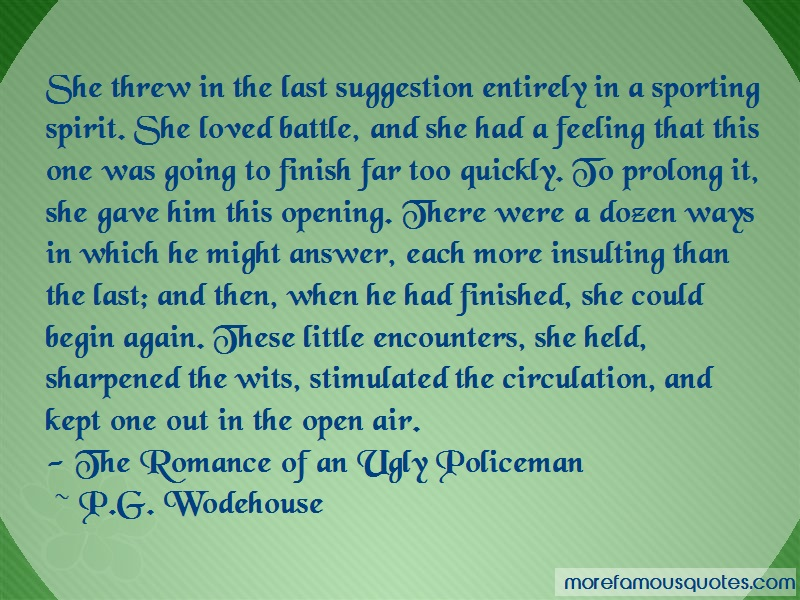 P.G. Wodehouse Quotes: She threw in the last suggestion