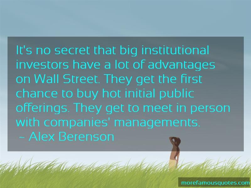 Alex Berenson Quotes: Its no secret that big institutional