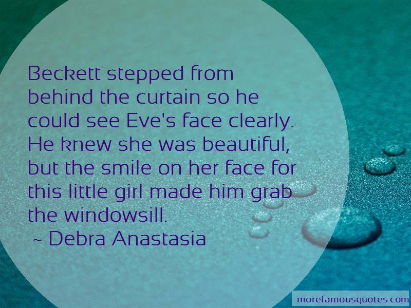Debra Anastasia Quotes: Beckett stepped from behind the curtain