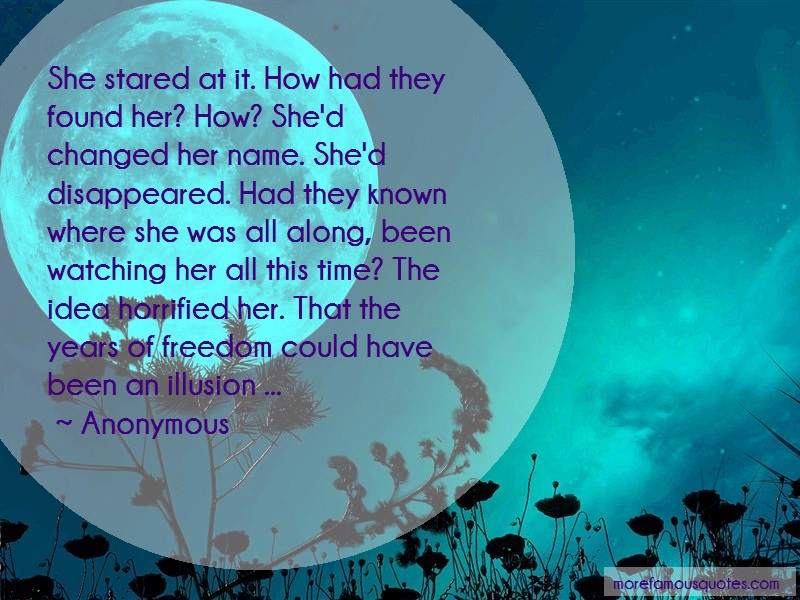 Anonymous. Quotes: She stared at it how had they found her