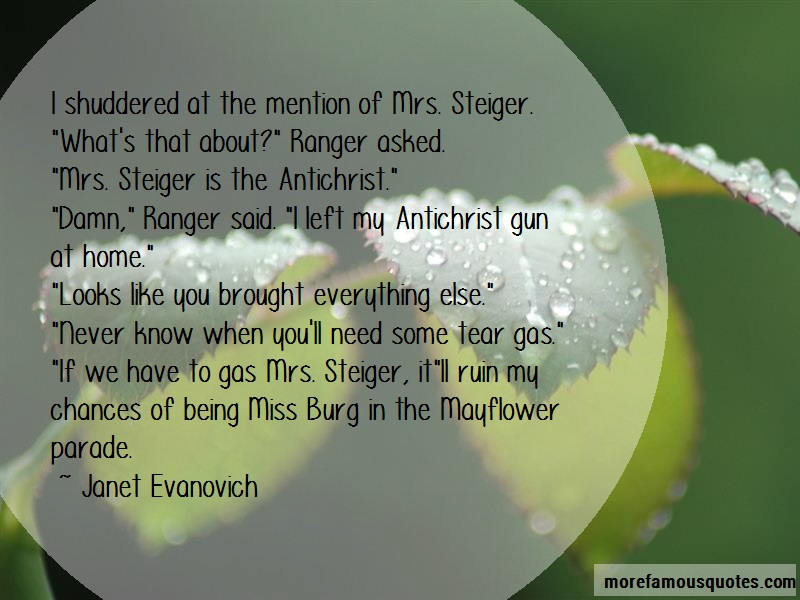 Janet Evanovich Quotes: I Shuddered At The Mention Of Mrs