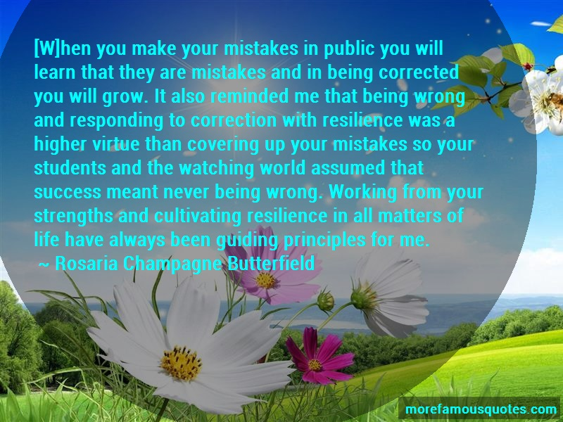 Rosaria Champagne Butterfield Quotes: W Hen You Make Your Mistakes In Public