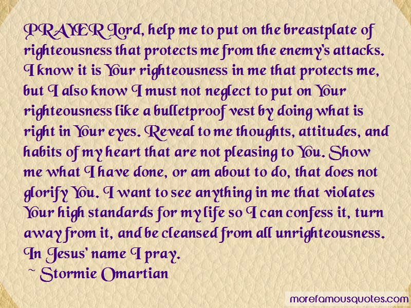 Stormie Omartian Quotes: Prayer Lord Help Me To Put On The