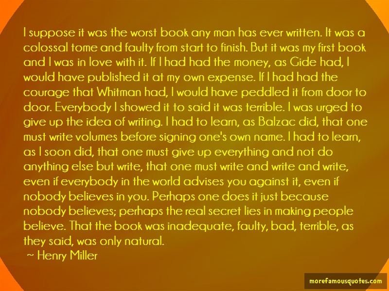 Henry Miller Quotes: I Suppose It Was The Worst Book Any Man