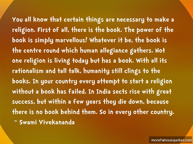 Swami Vivekananda Quotes: You all know that certain things are
