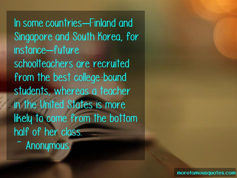 Anonymous. Quotes: In some countriesfinland and singapore