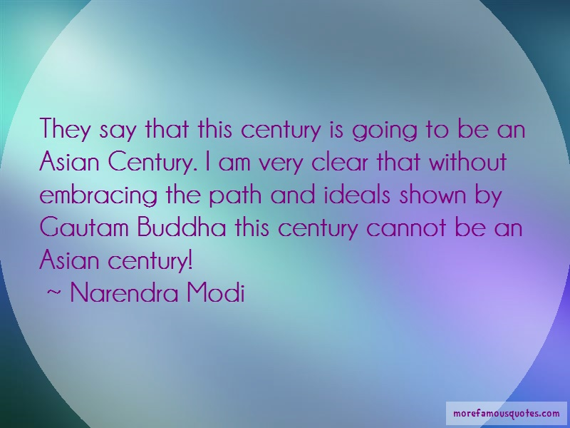 Narendra Modi Quotes: They Say That This Century Is Going To
