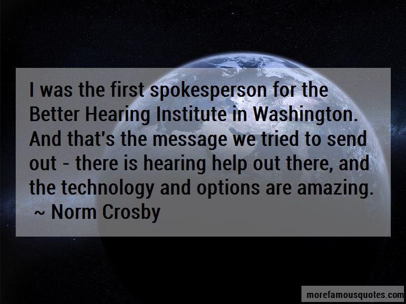 Norm Crosby Quotes: I Was The First Spokesperson For The