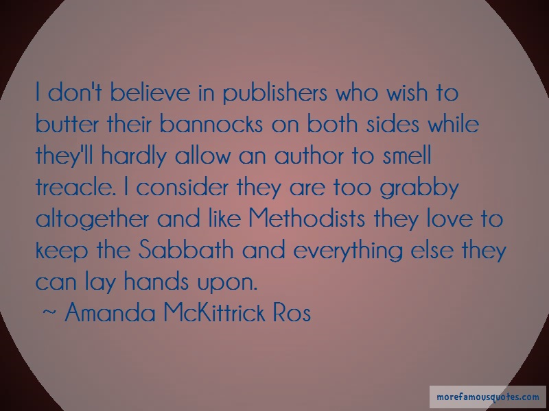 Amanda McKittrick Ros Quotes: I Dont Believe In Publishers Who Wish To