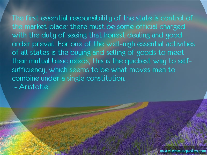 Aristotle Quotes: The first essential responsibility of