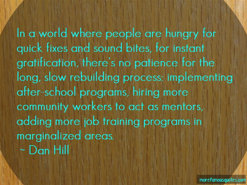 Dan Hill Quotes: In a world where people are hungry for