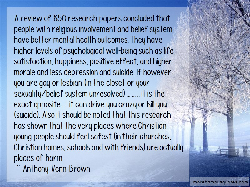 Anthony Venn-Brown Quotes: A Review Of 850 Research Papers