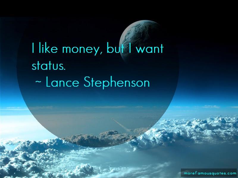 Lance Stephenson Quotes: I like money but i want status