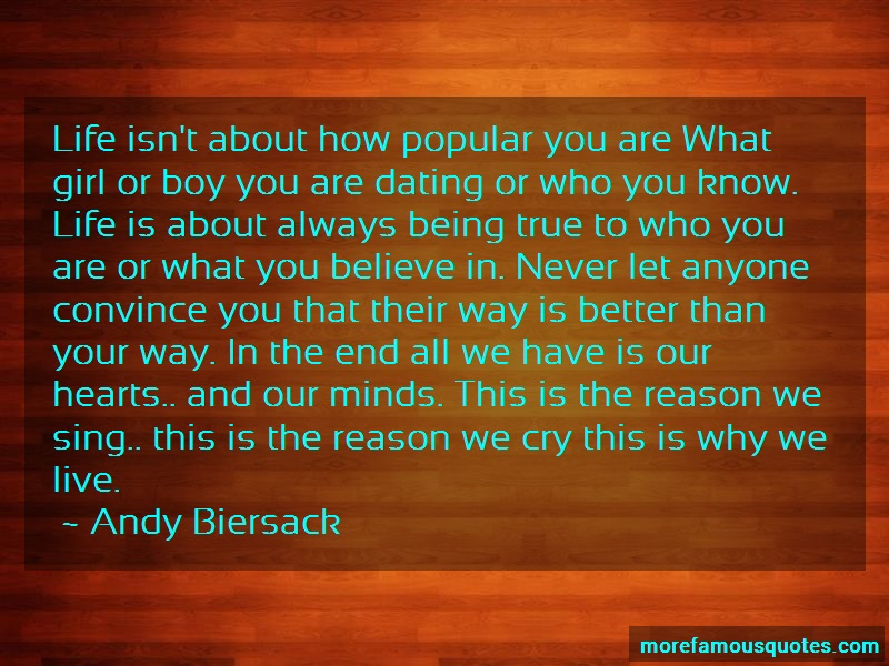 Andy Biersack Quotes: Life Isnt About How Popular You Are What