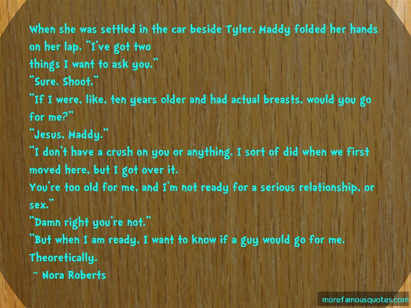 Nora Roberts Quotes: When She Was Settled In The Car Beside