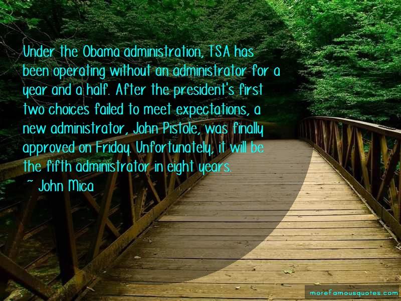 John Mica Quotes: Under the obama administration tsa has