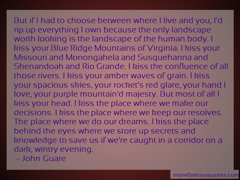 John Guare Quotes: But If I Had To Choose Between Where I