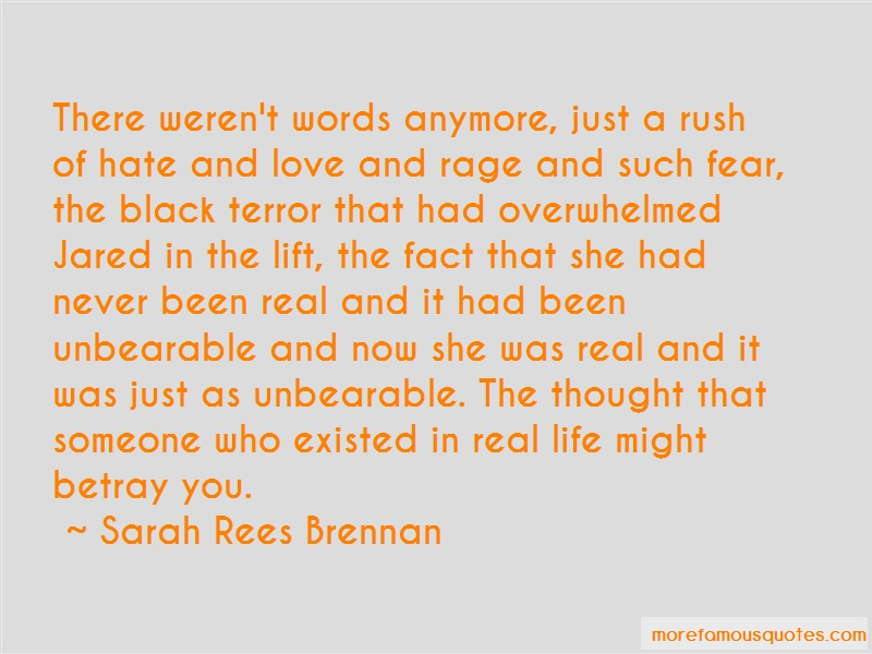 Sarah Rees Brennan Quotes: There Werent Words Anymore Just A Rush