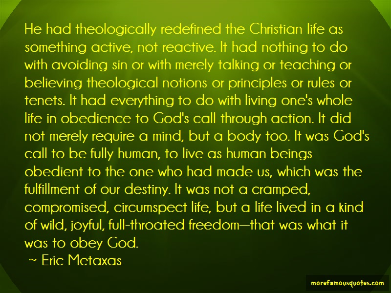 Eric Metaxas Quotes: He had theologically redefined the