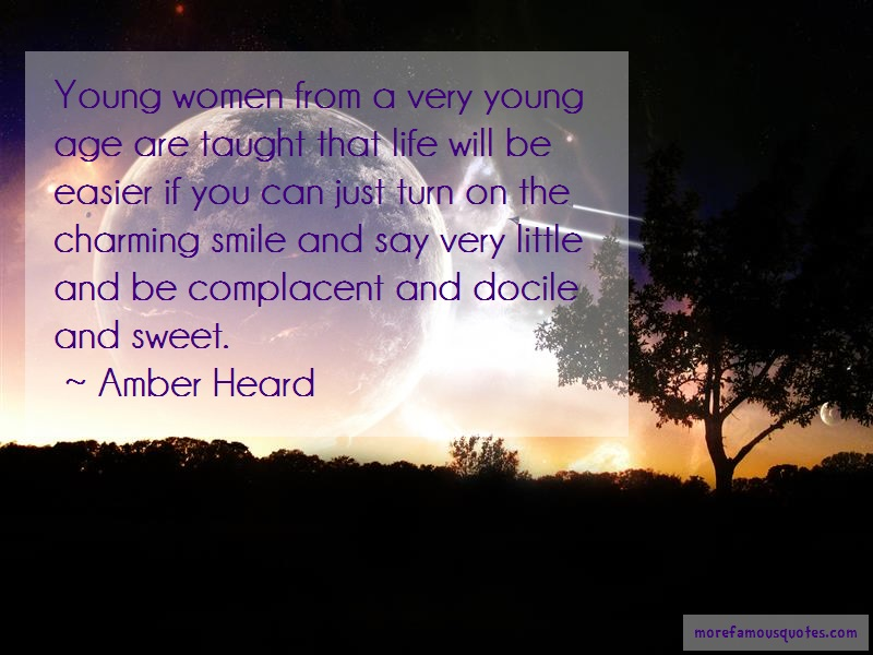 Amber Heard Quotes: Young Women From A Very Young Age Are