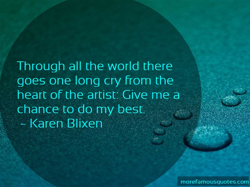 Karen Blixen Quotes: Through all the world there goes one