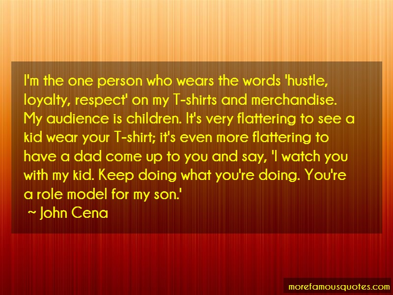 John Cena Quotes: Im the one person who wears the words