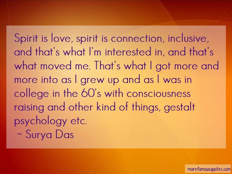 Surya Das Quotes: Spirit Is Love Spirit Is Connection