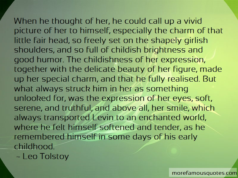 Leo Tolstoy Quotes: When he thought of her he could call up