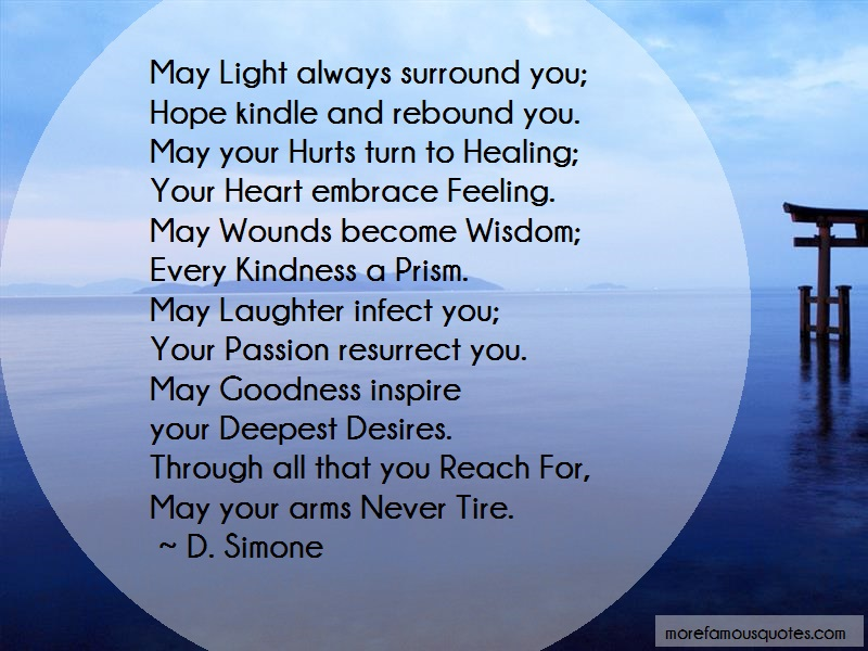 D. Simone Quotes: May light always surround you hope