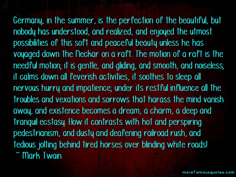 Mark Twain Quotes: Germany in the summer is the perfection