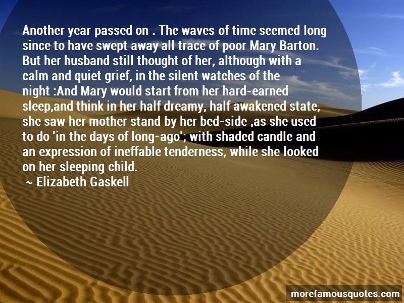 Elizabeth Gaskell Quotes: Another year passed on the waves of time