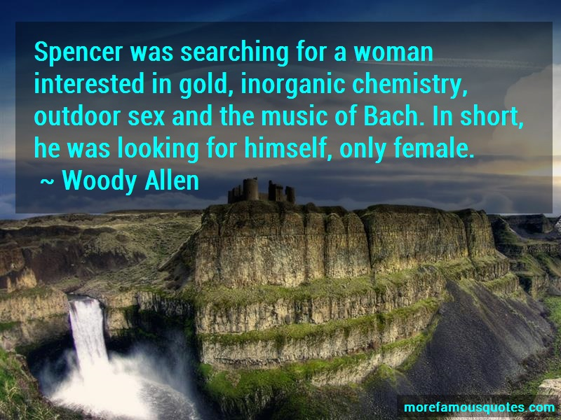 Woody Allen Quotes: Spencer Was Searching For A Woman
