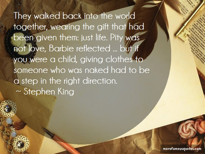 Stephen King Quotes: They Walked Back Into The World Together