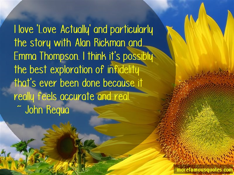 John Requa Quotes: I love love actually and particularly