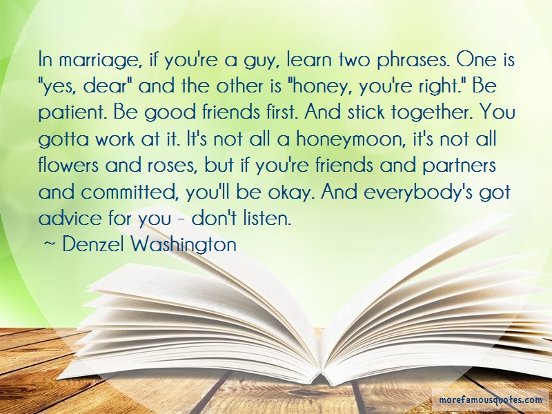 Denzel Washington Quotes: In marriage if youre a guy learn two