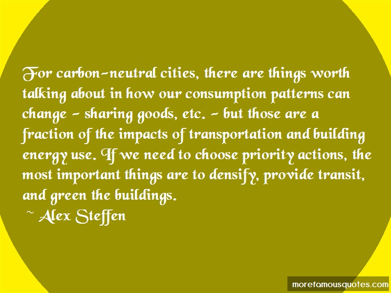 Alex Steffen Quotes: For carbon neutral cities there are
