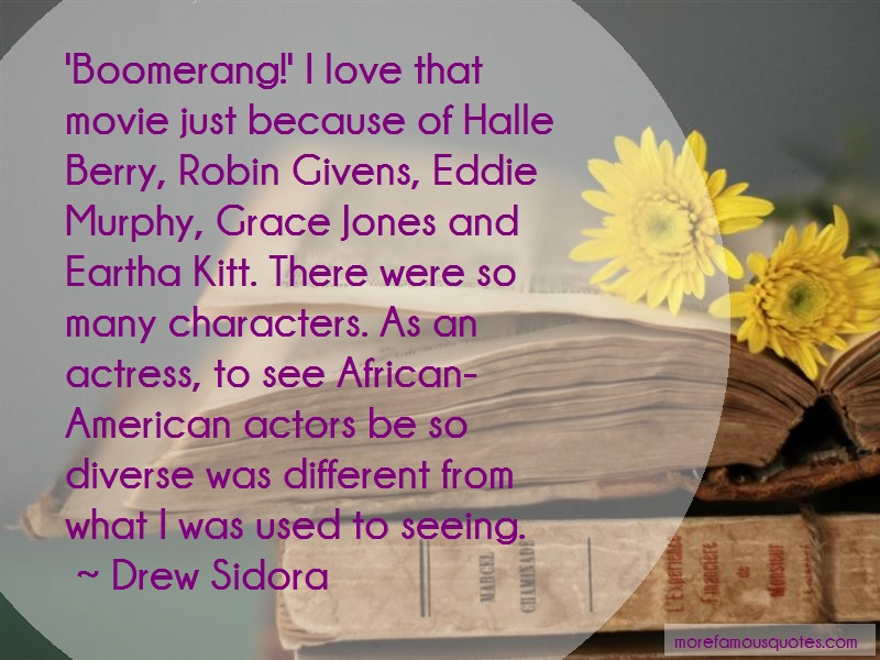 Drew Sidora Quotes: Boomerang I Love That Movie Just Because