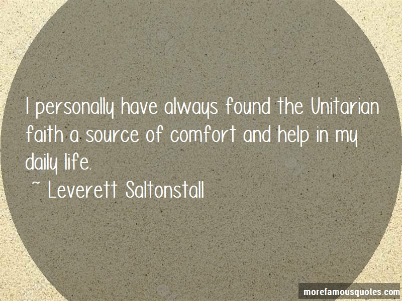 Leverett Saltonstall Quotes: I Personally Have Always Found The